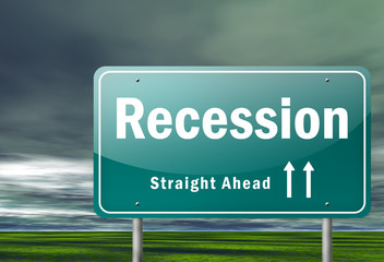 """Highway Signpost """"Recession"""""""