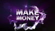 MAKE MONEY Text in Particle (Double Version) Blue - HD1080