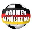 fussball deutschland rund daumen drücken! I