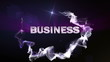 BUSINESS Text in Particle (Double Version) Blue - HD1080