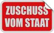 Sticker rot eckig curl oben ZUSCHUSS VOM STAAT