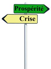 panneau prospérité / crise