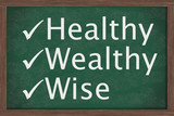 Being healthy, wealthy and wise poster