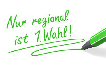 Stift & Schrift-Serie: Nur regional ist 1. Wahl!