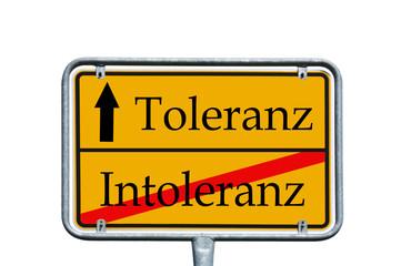 Ortsschild Intoleranz / Toleranz