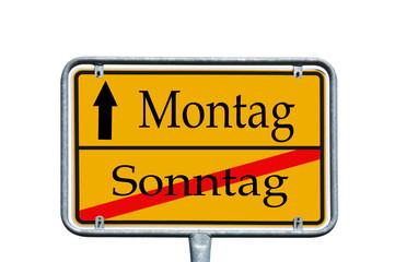 Ortsschild Sonntag / Montag