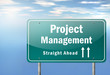 "Highway Signpost ""Project Management"""
