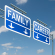 Family or career.