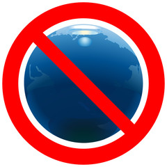 Prohibitory road sign with Earth