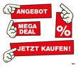 angebot rabatt mega-deal jetzt kaufen zugreifen