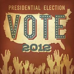 Presidential election 2012. Retro poster design, vector, EPS 10.
