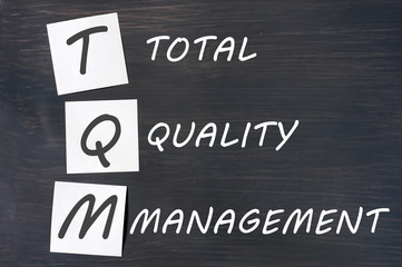 Acronym of TQM for total quality management