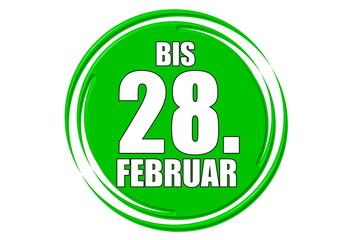 bis 28.Februar grün