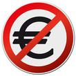 Schild Euro-Ende