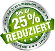 """Button Banner """"Bis zu 25% reduziert"""" grün/silber"""