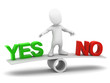 3d Little man balances yes and no