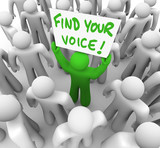 Find Your Voice Man Holding Sign in Crowd - Confidence poster