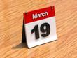 Calendar on desk - March 19th