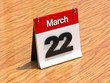Calendar on desk - March 22nd