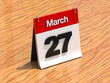 Calendar on desk - March 27th