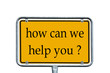 Sign - How can we help you ?