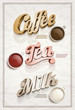 Coffee, tea, and milk poster
