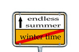 Sign - winter time / endless summer