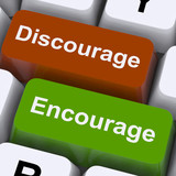 Discourage Or Encourage Keys To Motivate Or Deter poster