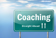 "Highway Signpost ""Coaching"""