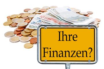 Geld und Schild - Ihre Finanzen ?