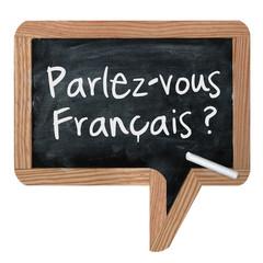 Ardoise ''parlez vous français''