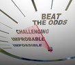 Beat the Odds Successful Goal Achievement Speedometer