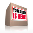 Your Order is Here Cardboard Box Package Delivery