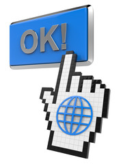 Ok! button and hand cursor with icon of the globe.