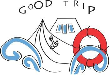 Good trip ship