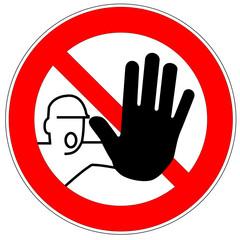 Verbotszeichen - kein Zutritt für Unbefugte