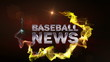 Baseball News (2 Variation) - HD1080