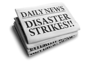 Disaster strikes daily newspaper headline