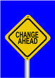 Schild Change ahead