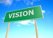 Street sign with vision word