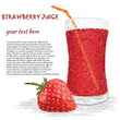 fresh strawbery fruit and strawberry juice