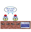 construction workers with work safe message