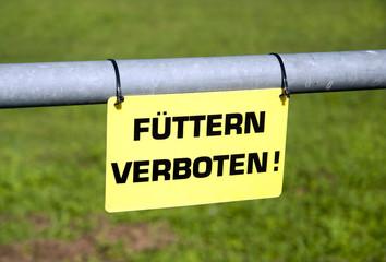 Füttern verboten Schild