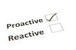 Proactive or Reactive concept