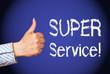 Super Service !