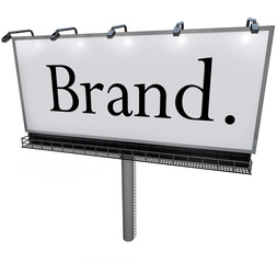 Brand Word on Billboard Advertising Marketing Message