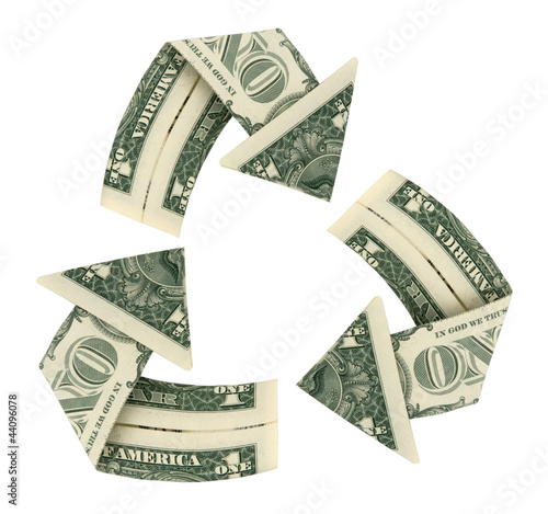 Dollar Bill Recycle Sign isolated on white