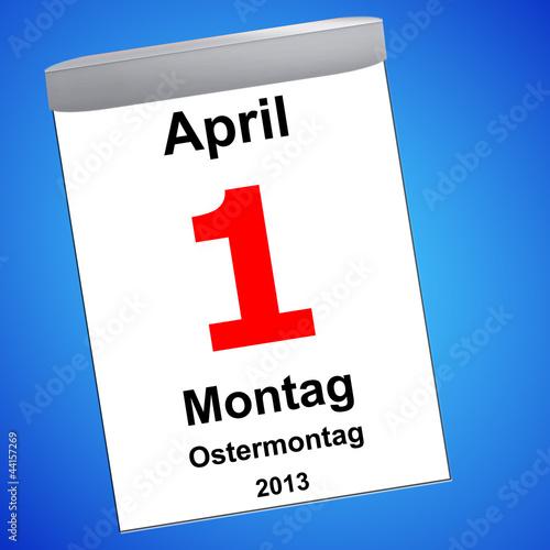 Leinwandbild Motiv Kalender auf blau - 01.04.2013 - Ostermontag