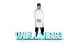 Doctor looking over wellness words