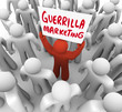 Guerrilla Marketing Man Holding Sign Advertising Tactics